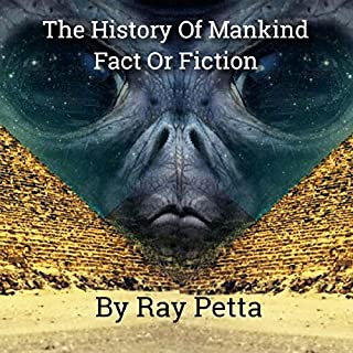 History of Mankind Fact or Fiction: Make Up Your Own Mind cover art