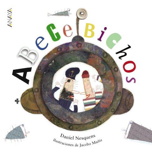 ABeCeBichos (PRIMEROS LECTORES (1-5 años) - Abecedarios)