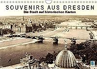 Souvenirs aus Dresden - Die Stadt auf historischen Karten (Wandkalender 2022 DIN A4 quer): Dresden: Tradition und Stadtgeschichte (Monatskalender, 14 Seiten )