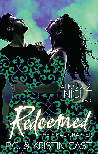 Redeemed: Number 12 in series (House of Night, Band 12)