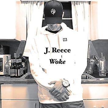 J. Reece - Woke Alpha Intro