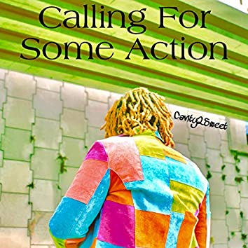 Calling for Some Action