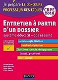 Entretien à partir d'un dossier - Système éducatif - EPS et Santé - CRPE 2019 (2019)