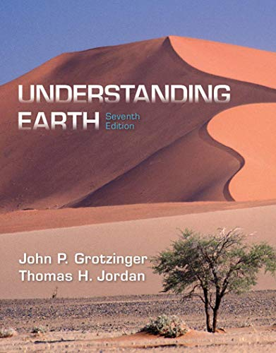 Compare Textbook Prices for Understanding Earth Seventh Edition ISBN 9781464138744 by Grotzinger, John,Jordan, Thomas H.