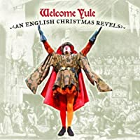 Welcome Yule: An English Chr