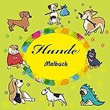 Hunde: Malbuch für Kinder von 3 bis 8 Jahren
