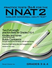 Practice Tests 3 & 4 for the NNAT2 - Grades 3 & 4 (Level D): TWO FULL LENGTH Practice Tests for GRADES 3 & 4 (Practice Tests for the NNAT2 - Grades 3 & 4 (Level D))