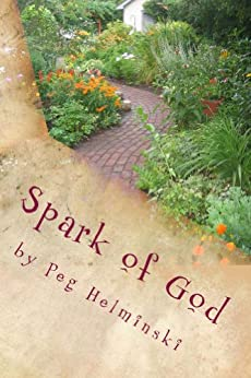 Spark of God by [Peg Helminski]