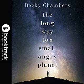 The Long Way to a Small, Angry Planet: Booktrack Edition     Wayfarers, Book 1               Autor:                                                                                                                                 Becky Chambers                               Sprecher:                                                                                                                                 Patricia Rodriguez                      Spieldauer: 15 Std. und 41 Min.     8 Bewertungen     Gesamt 4,8