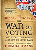 Thom Hartmanns new book war on voting is a must read in 2020