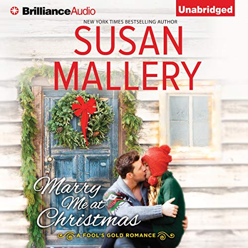 Marry Me at Christmas Audiobook By Susan Mallery cover art