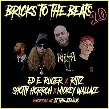 Bricks To The Beats 2.0 (feat. Rittz, Shotty Horroh & Mickey Wallace)
