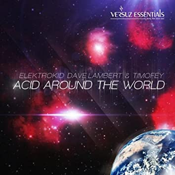 Acid Around the World