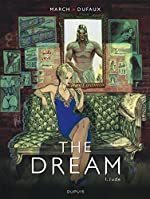 The Dream - Tome 1 de Dufaux Jean