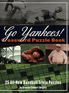 Go Yankees! Crossword Puzzle Book: 25 All-New Baseball Trivia Puzzles (Crossword Puzzle Books (Cider Mill))
