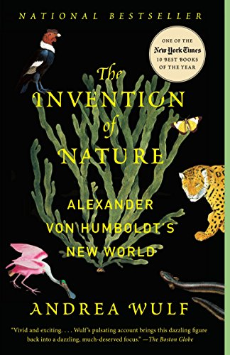 Compare Textbook Prices for The Invention of Nature: Alexander von Humboldt's New World Illustrated Edition ISBN 9780345806291 by Wulf, Andrea