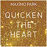 Quicken the Heart by Max?mo Park (2009) Audio CD