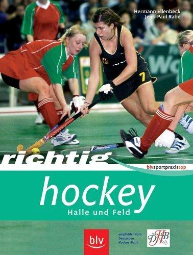 Richtig Hockey: Halle und Feld von Ellenbeck. Hermann (2006) Broschiert