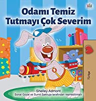 I Love to Keep My Room Clean (Turkish Book for Kids) (Turkish Bedtime Collection)