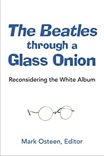 The Beatles through a Glass Onion: Reconsidering the White Album (Tracking Pop)