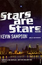 Stars are Stars by Kevin Sampson (2007-06-07)