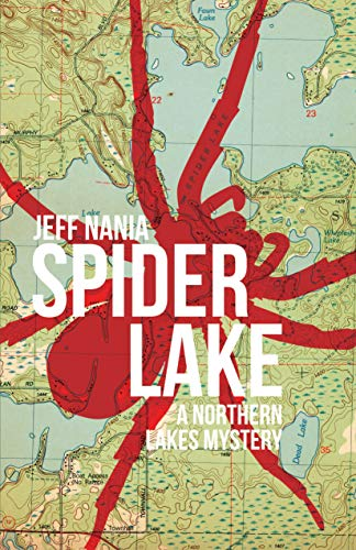 Spider Lake: A Northern Lakes Mystery (John Cabrelli Series Book 2) (English Edition)
