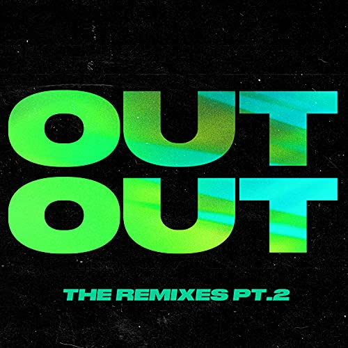 OUT OUT (feat. Charli XCX & Saweetie) [Xoro & Jack Kelly Remix]