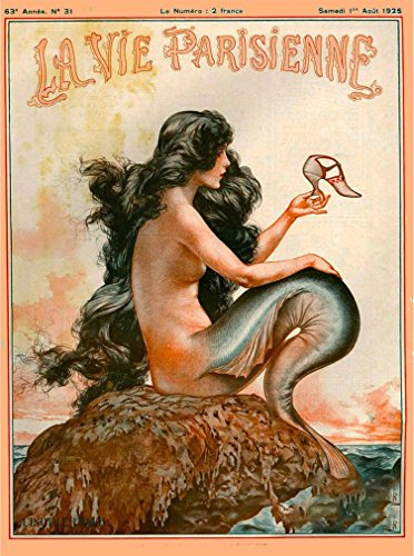 A SLICE IN TIME 1920s La Vie Parisienne Mermaid French Nouveau Paris France Europe European Travel Advertisement Art Collectible Wall Decor Poster Print. Poster Measures 10 x 13.5 inches