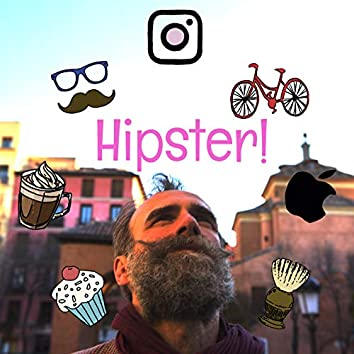 Hipster!