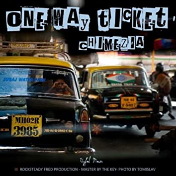 One Way Ticket (feat. Rocksteady Fred)