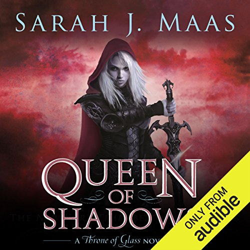 Queen of Shadows                   By:                                                                                                                                 Sarah J. Maas                               Narrated by:                                                                                                                                 Elizabeth Evans                      Length: 20 hrs and 43 mins     573 ratings     Overall 4.8