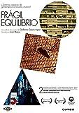 Frágil equilibrio [DVD]