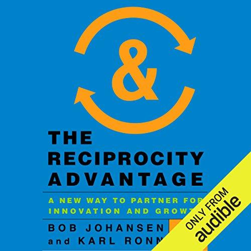 The Reciprocity Advantage cover art