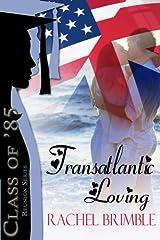Transatlantic Loving (Class of '85) Kindle Edition