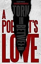 A Poet's Love: Torn In Between