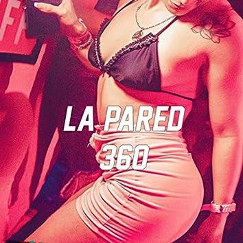 La Pared 360 (Remix)