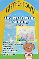 Gifted Town: The Mysterious Painting