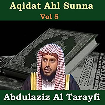 Aqidat Ahl Sunna Vol 5 (Quran)