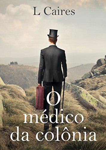 O médico da colônia