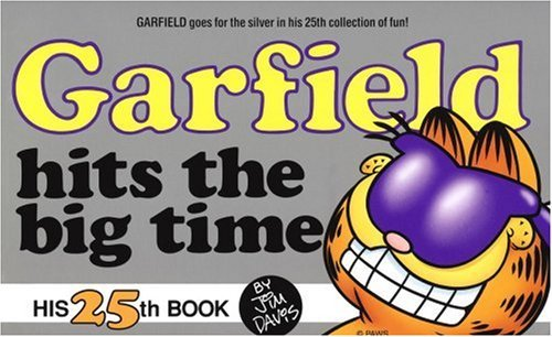 Garfield Hits the Big Time by Jim Davis (August 24,1993)