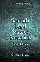 Scottish Legal System Essentials (Edinburgh Law Essentials)