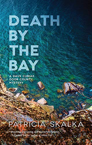 Image of Death by the Bay (A Dave Cubiak Door County Mystery)
