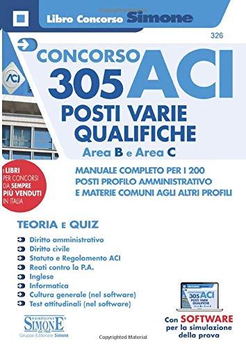 Concorso ACI 305 posti varie qualifiche Area B e Area C