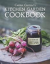 Carina Contini's Kitchen Garden Cookbook: A Year of Italian Scots Recipes