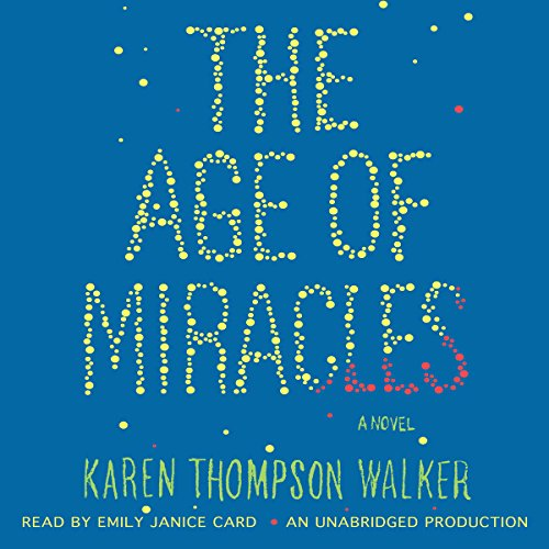 The Age of Miracles audiobook cover art