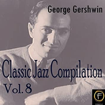 Classic Jazz Compilation, Vol. 8