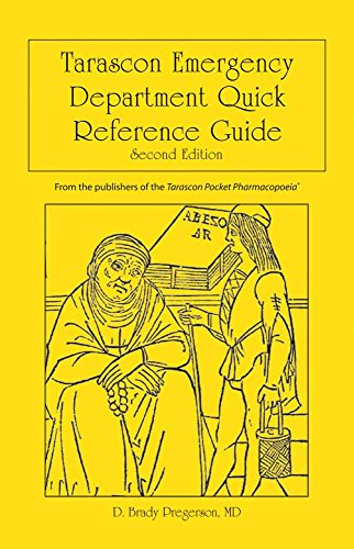 Tarascon Emergency Department Quick Reference Guide