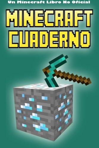 Minecraft Cuaderno: Un Minecraft Libro No Oficial