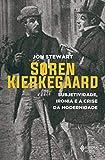 Soren Kierkegaard: Subjetividade, ironia e a crise da modernidade