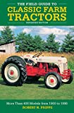 The Field Guide to Classic Farm ...